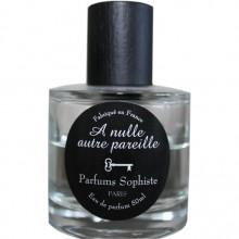 Parfums Sophiste A Nulle Autre Pareille